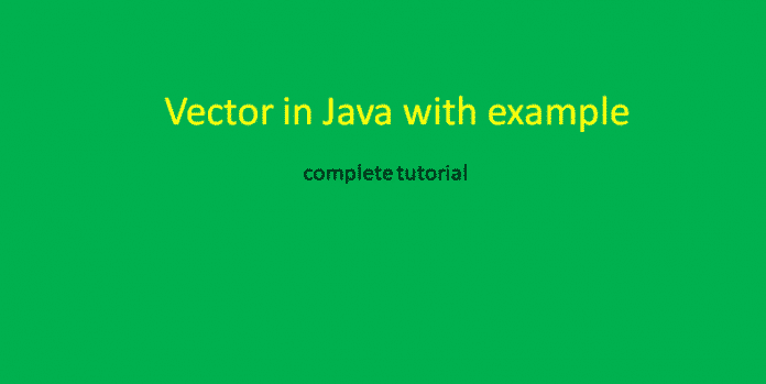 vector example in java constructor and methods of vector