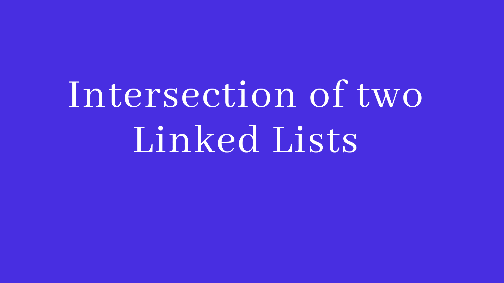 Intersection of two linked lists in Java