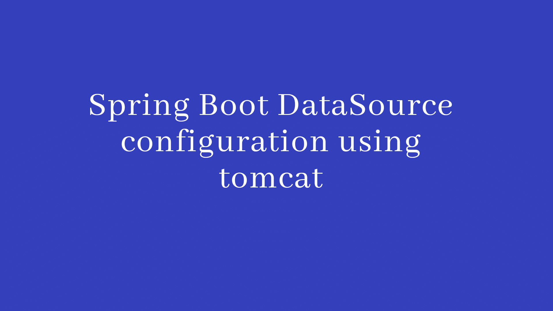 Spring boot datasource configuration using tomcat