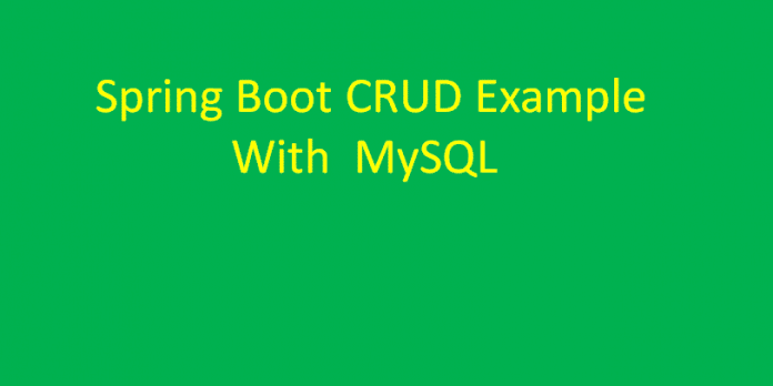 Spring Boot CRUD Example With MySQL